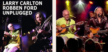 Unplugged_larry_carlton_robben_ford