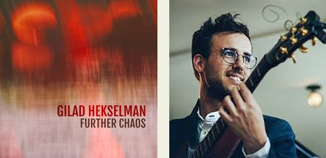 Futher-chaos-gilad-hekselman