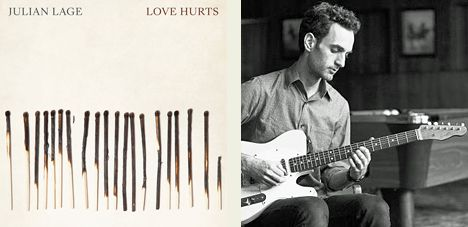 Love-hurts-julian-lage